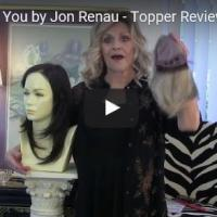Essentially You by Jon Renau - Topper Review in color 12FS8