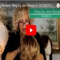Patti reviews Meg Jon Renau 14/26S10