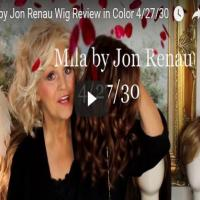Mila by Jon Renau Wig Review in Color 4/27/30