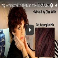 Wig Review:  Switch 4 by Ellen Wille in Hot Aubergine Mix